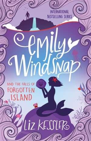 Emily Windsnap and the Falls of Forgotten Island de Liz Kessler