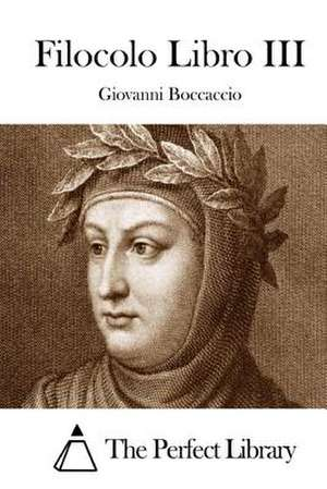 Filocolo Libro III de Giovanni Boccaccio
