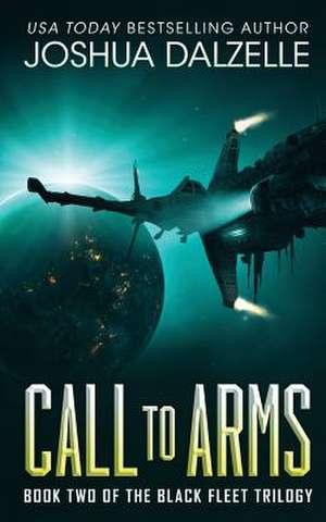 Call to Arms de Joshua Dalzelle