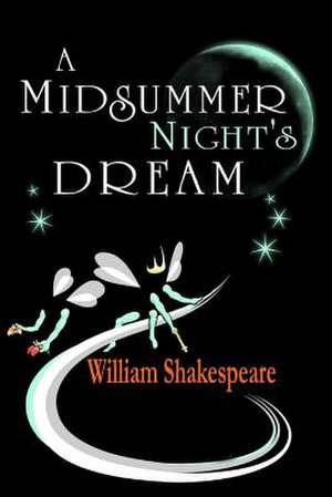 A Midsummer Night's Dream de William Shakespeare