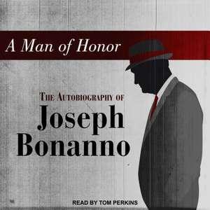 A Man of Honor de Joseph Bonanno
