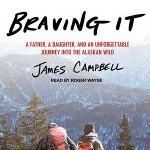 Braving It de James Campbell