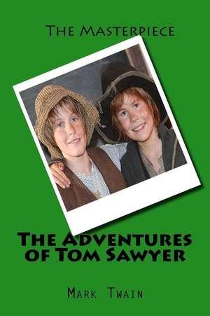 The Adventures of Tom Sawyer:  A Travel Insurance Disaster de Mark Twain