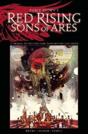 Pierce Brown's Red Rising: Sons of Ares - An Original Graphic Novel de Pierce Brown