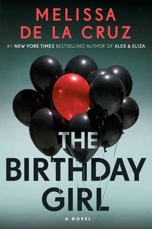 The Birthday Girl de Melissa De La Cruz