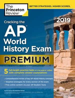Cracking the AP World History Exam 2019 de Princeton Review
