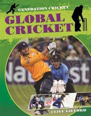 Generation Cricket: Global Cricket