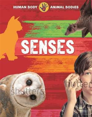 Human Body, Animal Bodies: Senses
