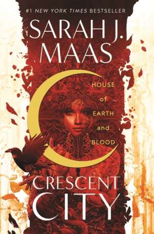 House of Earth and Blood: Winner of the Goodreads Choice Best Fantasy 2020 de Sarah J. Maas