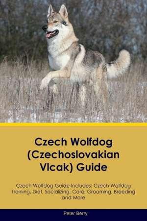 Czech Wolfdog (Czechoslovakian Vlcak) Guide de Peter Berry