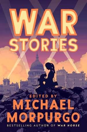 Waiting for Peace: War Stories de Michael Morpurgo