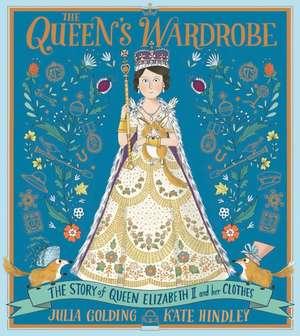 Golding, J: The Queen's Wardrobe imagine