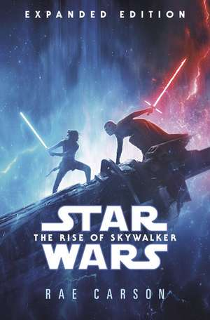 The Rise of Skywalker de Rae Carson