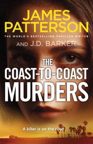 Patterson, J: The Coast-to-Coast Murders de James Patterson