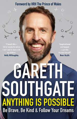Southgate, G: Anything is Possible imagine