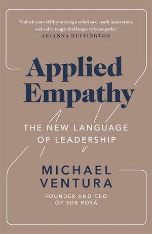 Applied Empathy: Applied Empathy de Michael Ventura