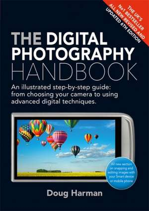 Digital Photography Handbook imagine