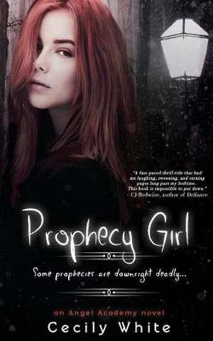 Prophecy Girl de Cecily White