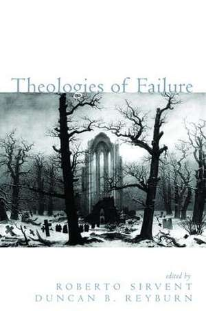 Theologies of Failure de Duncan B. Reyburn