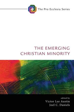 The Emerging Christian Minority de Victor Lee Austin