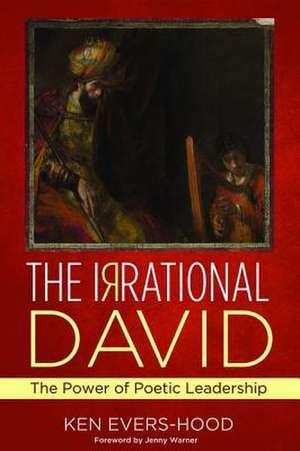 The Irrational David de Ken Evers-Hood