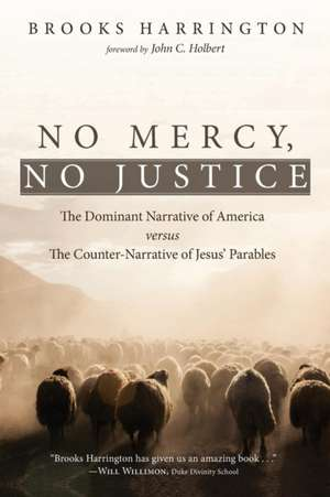 No Mercy, No Justice de Brooks Harrington