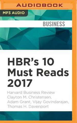 HBRS 10 MUST READS 2017      M de Harvard Business Review