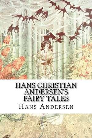 Hans Christian Andersen's Fairy Tales de Hans Christian Andersen