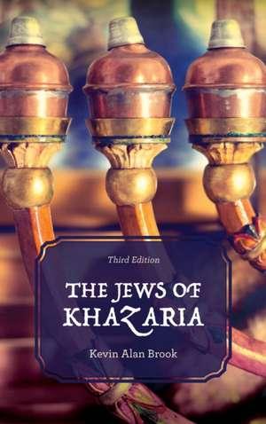 JEWS OF KHAZARIA 3ED de Kevin Alan Brook