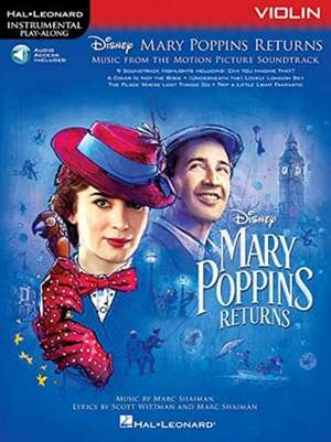 Mary Poppins Returns for Violin: Instrumental Play-Along Series de  Hal Leonard Corp