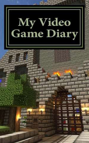 My Video Game Diary de Books, Children's