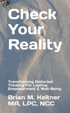 cartea check your reality keltner brian m 9781541177925 books