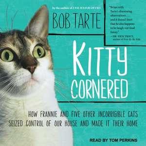 Kitty Cornered de Bob Tarte