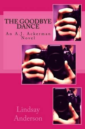 The Goodbye Dance de Lindsay Anderson