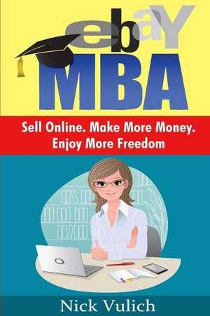 Ebay MBA de Nick Vulich