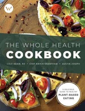 Whole Health Cookbook de Austin Joseph