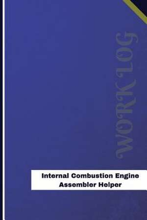 Internal Combustion Engine Assembler Helper Work Log de Logs, Orange
