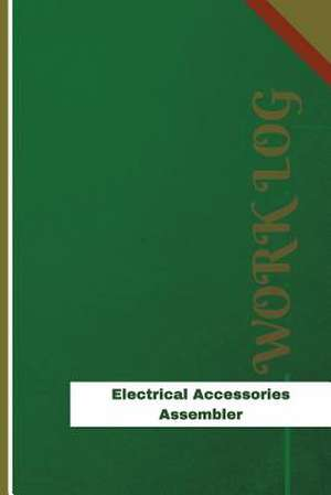 Electrical Accessories Assembler Work Log de Logs, Orange