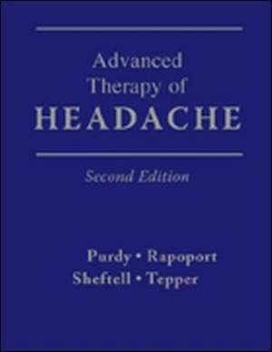 Advanced Therapy of Headache de R. Allan Purdy
