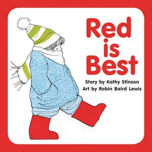 Red is Best de Kathy Stinson