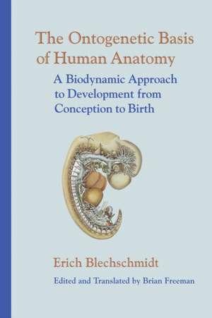 The Ontogenetic Basis of Human Anatomy