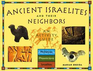 Ancient Israelites and Their Neighbors