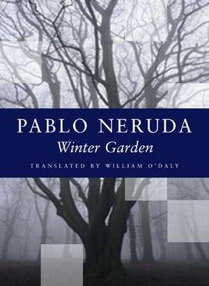 Winter Garden de Pablo Neruda