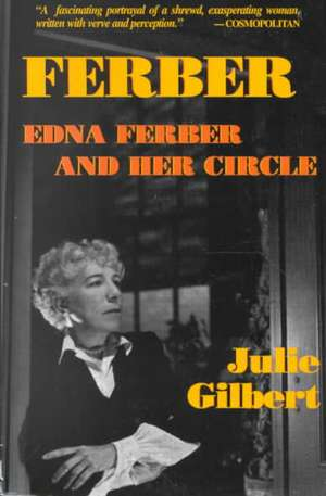 Ferber:  Paperback Book de Julie Goldsmith Gilbert
