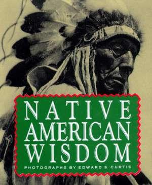 Native American Wisdom de Running Press