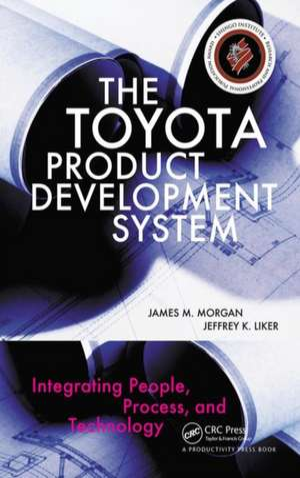 The Toyota Product Development System de James Morgan
