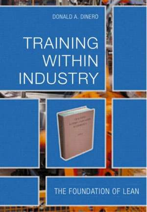 Training Within Industry de Donald A. Dinero
