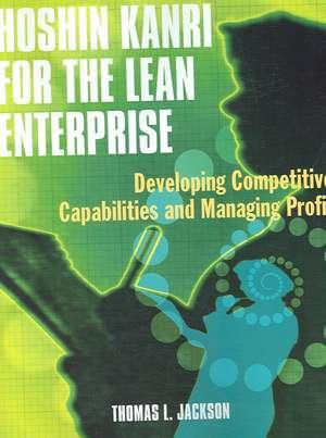 Hoshin Kanri for the Lean Enterprise de Thomas L. Jackson