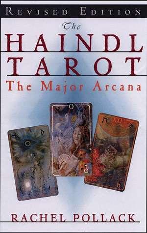 The Haindl Tarot, the Major Arcana de Rachel Pollack