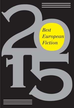 Best European Fiction 2015 de West Camel